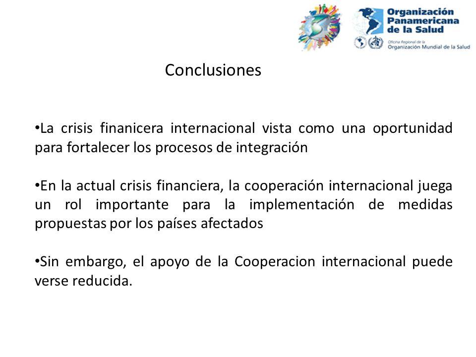La crisis finanicera internacional vista como una oportunidad para fortalecer los procesos de integración En la actual crisis financiera, la cooperaci