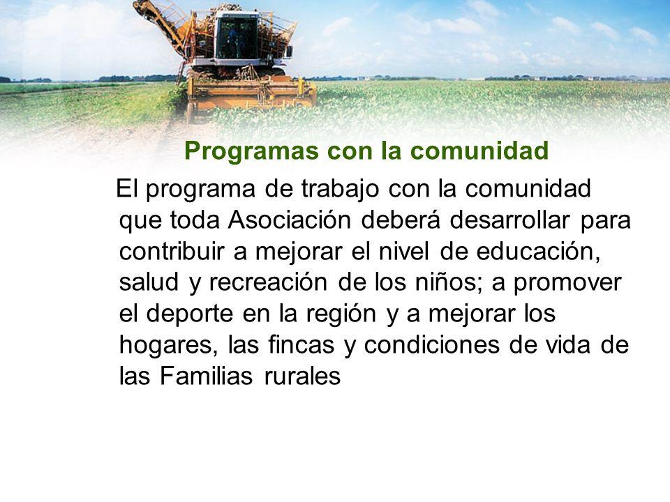 Programas con la comunidad El programa de trabajo con la comunidad que toda Asociación deberá desarrollar para contribuir a mejorar el nivel de educac