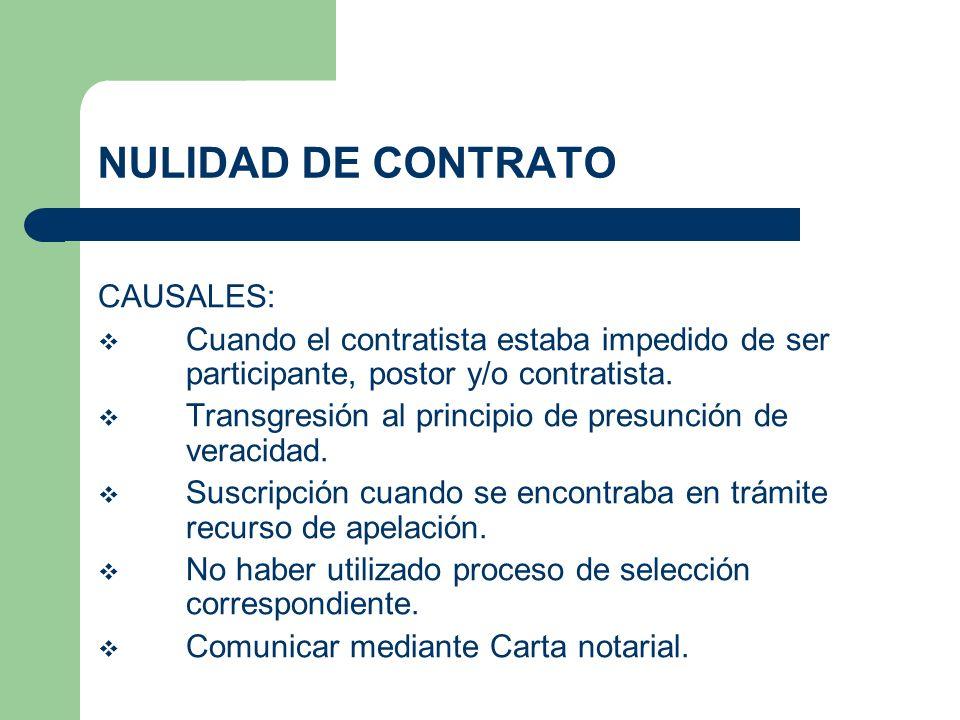 NULIDAD DE CONTRATO CAUSALES: Cuando el contratista estaba impedido de ser participante, postor y/o contratista. Transgresión al principio de presunci