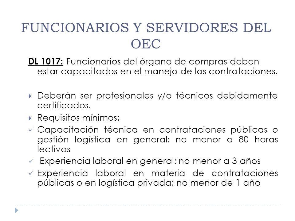 DL 1017: Funcionarios del órgano de compras deben estar capacitados en el manejo de las contrataciones. Deberán ser profesionales y/o técnicos debidam