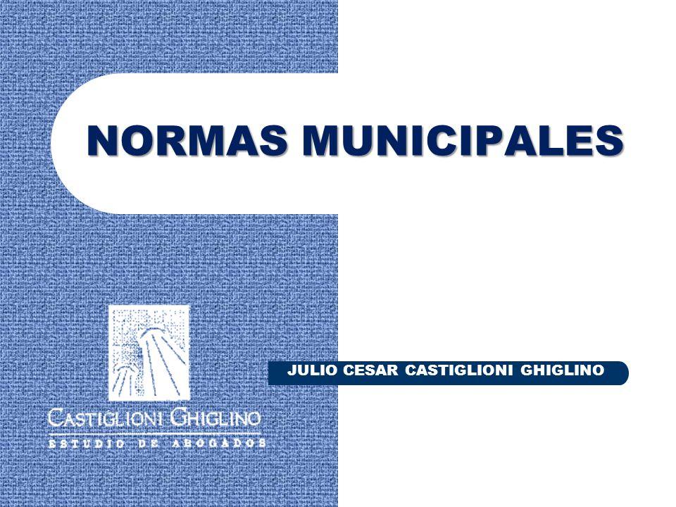 NORMAS MUNICIPALES JULIO CESAR CASTIGLIONI GHIGLINO