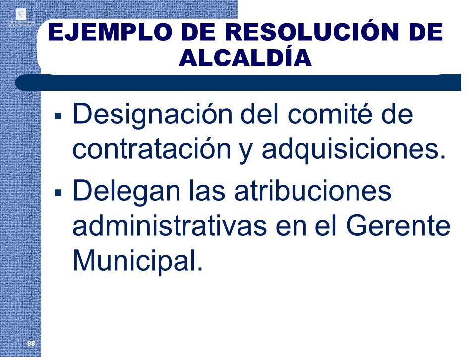 EJEMPLO DE RESOLUCIÓN DE ALCALDÍA Designación del comité de contratación y adquisiciones. Delegan las atribuciones administrativas en el Gerente Munic