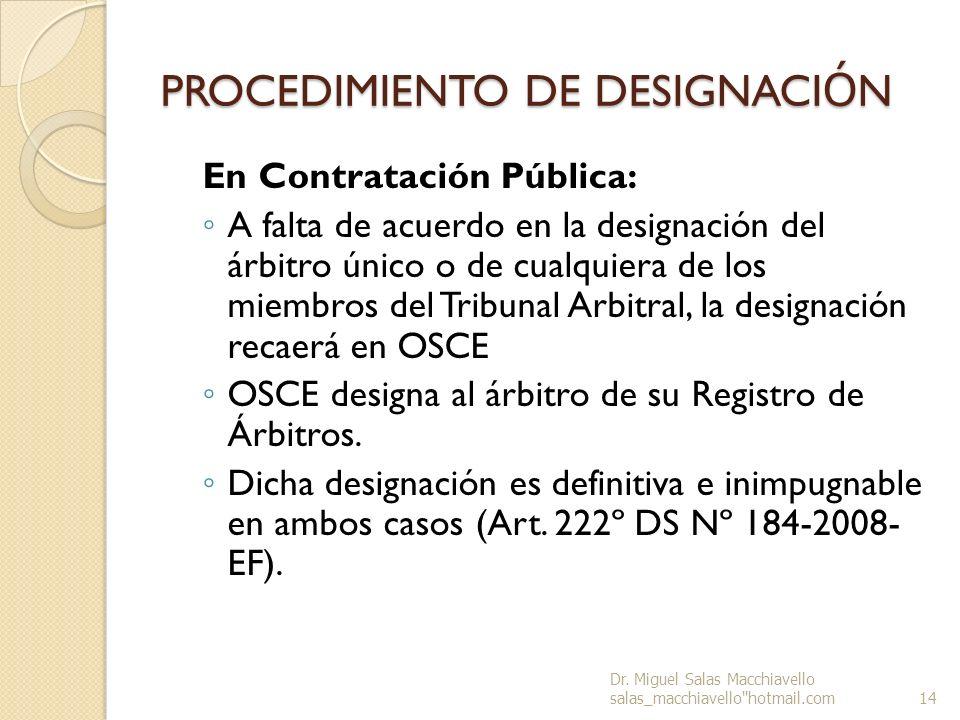 PROCEDIMIENTO DE DESIGNACI Ó N En Contratación Pública: A falta de acuerdo en la designación del árbitro único o de cualquiera de los miembros del Tri