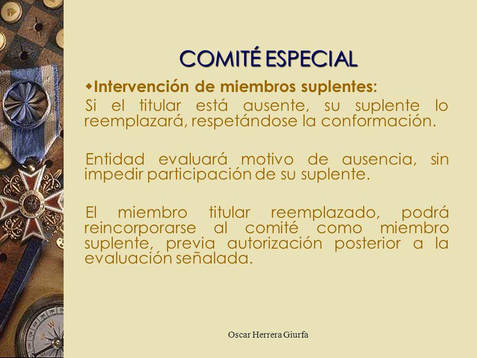 Oscar Herrera Giurfa Intervención de miembros suplentes: Si el titular está ausente, su suplente lo reemplazará, respetándose la conformación. Entidad
