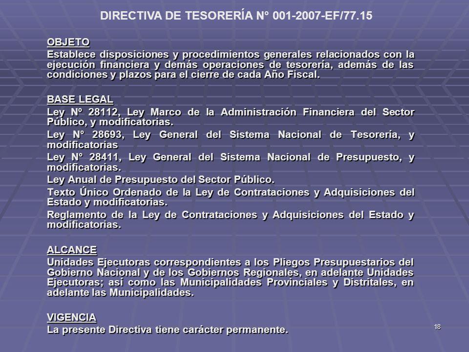 18 OBJETO Establece disposiciones y procedimientos generales relacionados con la ejecución financiera y demás operaciones de tesorería, además de las