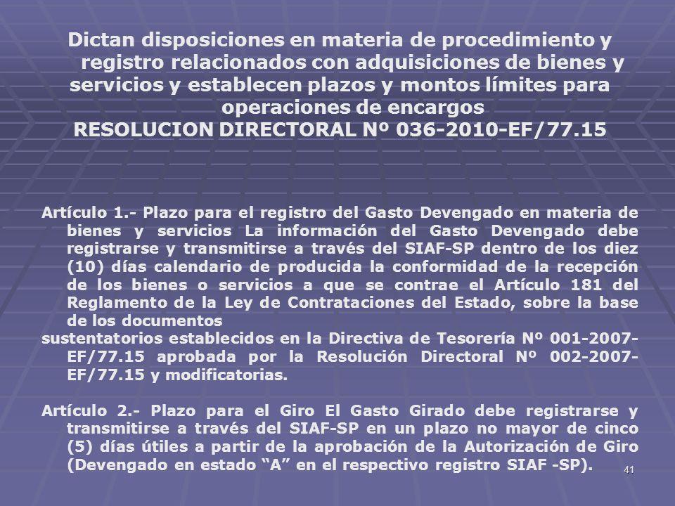 41 Dictan disposiciones en materia de procedimiento y registro relacionados con adquisiciones de bienes y servicios y establecen plazos y montos límit