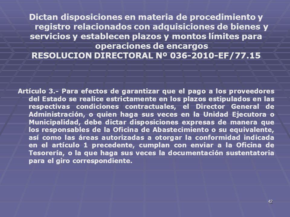 42 Dictan disposiciones en materia de procedimiento y registro relacionados con adquisiciones de bienes y servicios y establecen plazos y montos límit
