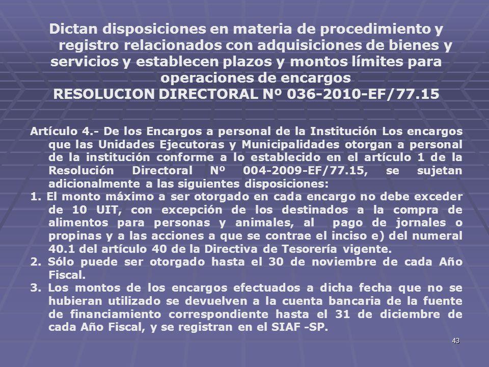 43 Dictan disposiciones en materia de procedimiento y registro relacionados con adquisiciones de bienes y servicios y establecen plazos y montos límit