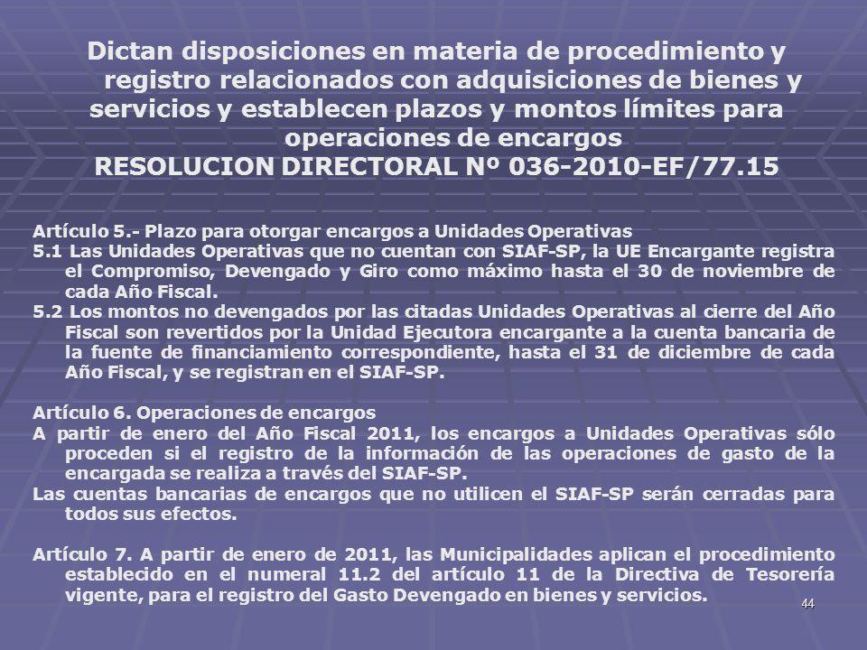 44 Dictan disposiciones en materia de procedimiento y registro relacionados con adquisiciones de bienes y servicios y establecen plazos y montos límit