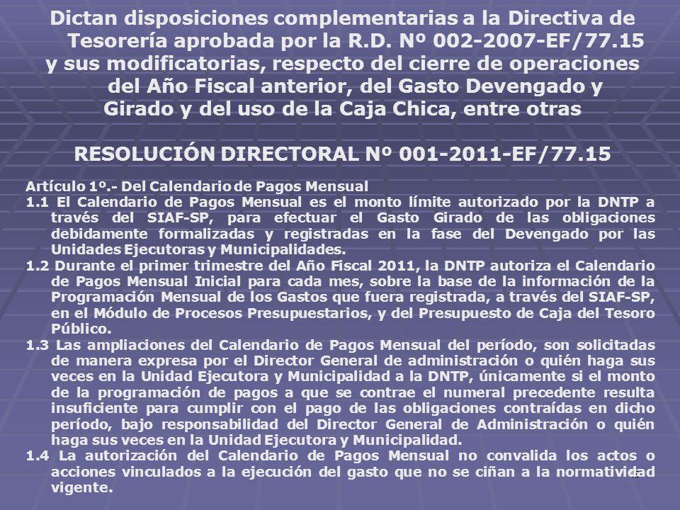 45 Dictan disposiciones complementarias a la Directiva de Tesorería aprobada por la R.D. Nº 002-2007-EF/77.15 y sus modificatorias, respecto del cierr