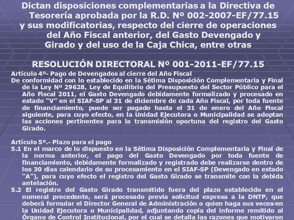 48 Dictan disposiciones complementarias a la Directiva de Tesorería aprobada por la R.D. Nº 002-2007-EF/77.15 y sus modificatorias, respecto del cierr