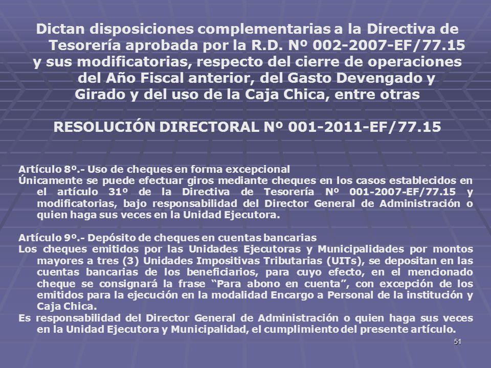 51 Dictan disposiciones complementarias a la Directiva de Tesorería aprobada por la R.D. Nº 002-2007-EF/77.15 y sus modificatorias, respecto del cierr