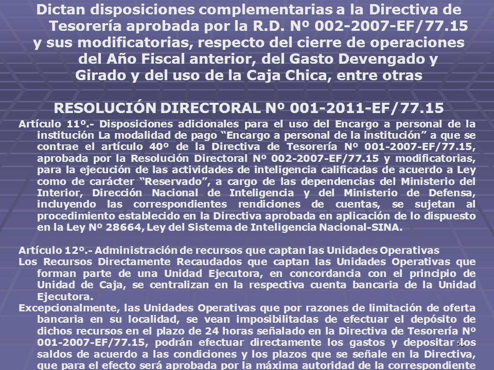 55 Dictan disposiciones complementarias a la Directiva de Tesorería aprobada por la R.D. Nº 002-2007-EF/77.15 y sus modificatorias, respecto del cierr