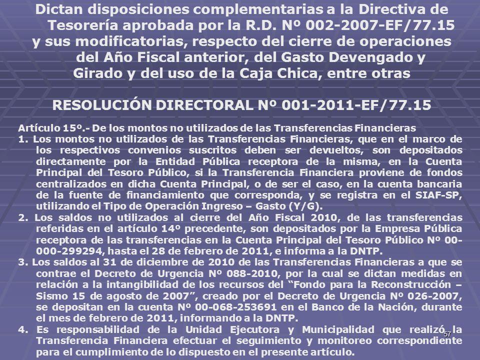 57 Dictan disposiciones complementarias a la Directiva de Tesorería aprobada por la R.D. Nº 002-2007-EF/77.15 y sus modificatorias, respecto del cierr