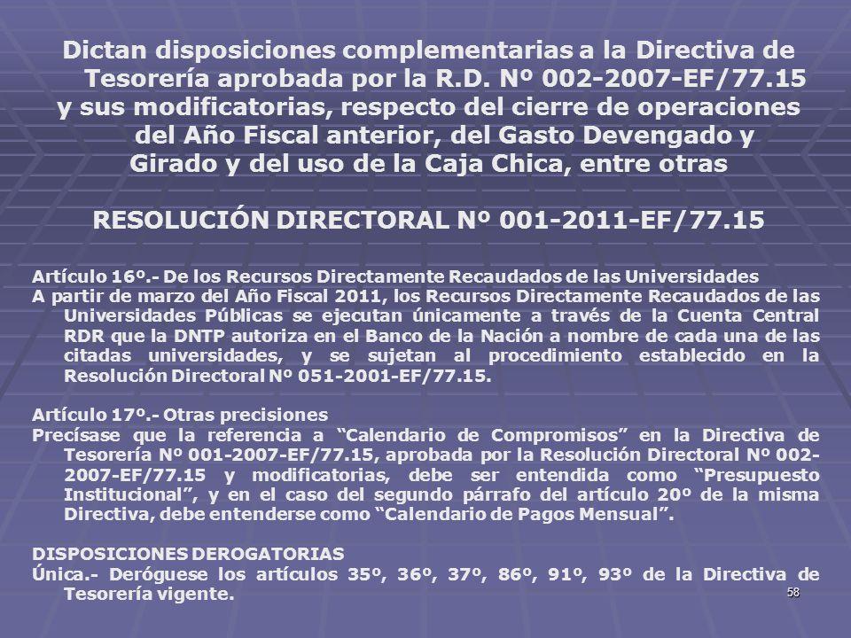 58 Dictan disposiciones complementarias a la Directiva de Tesorería aprobada por la R.D. Nº 002-2007-EF/77.15 y sus modificatorias, respecto del cierr