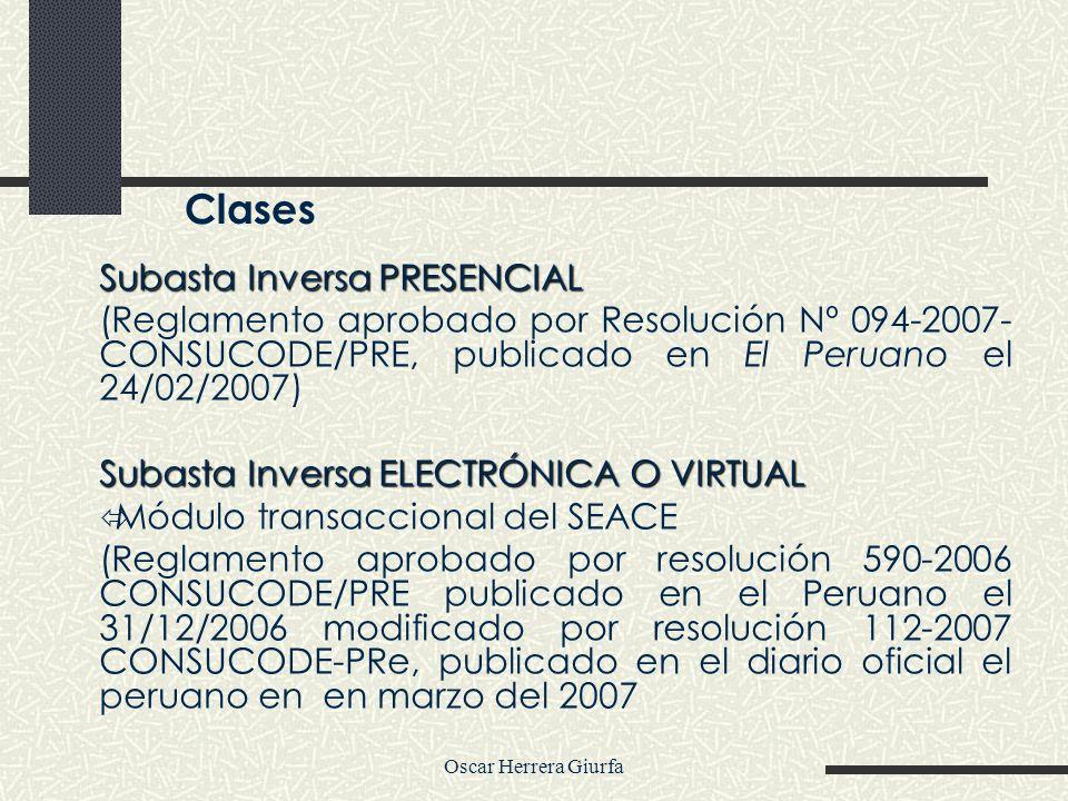 Oscar Herrera Giurfa Subasta Inversa PRESENCIAL (Reglamento aprobado por Resolución Nº 094-2007- CONSUCODE/PRE, publicado en El Peruano el 24/02/2007)