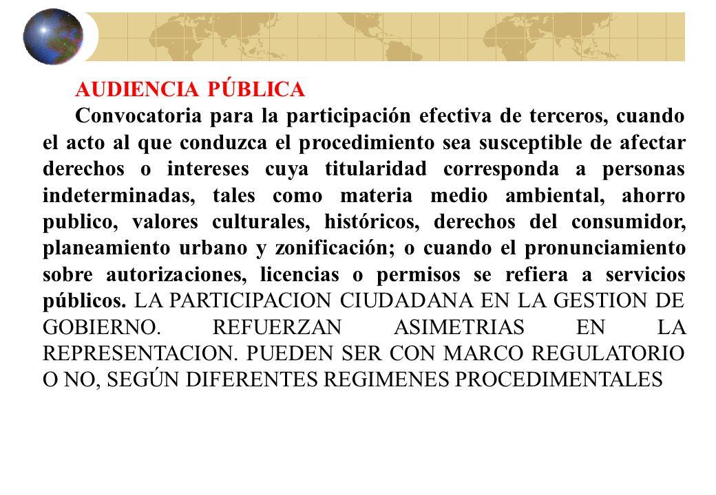 AUDIENCIA PÚBLICA Convocatoria para la participación efectiva de terceros, cuando el acto al que conduzca el procedimiento sea susceptible de afectar