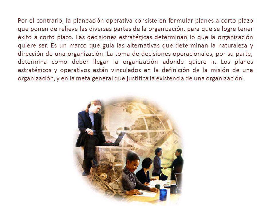La planeación estratégica exige cuatro fases bien definidas: Formulación de objetivos organizacionales.