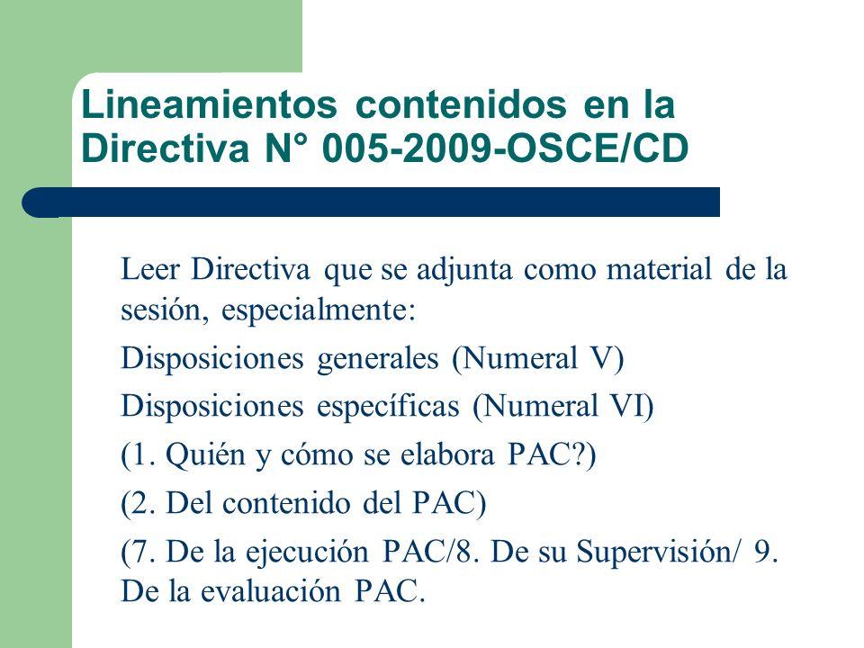 Plan Anual de Contrataciones (PAC) FINALIDAD: Uniformizar los criterios para la elaboración y publicación de los Planes Anuales d e Contrataciones de
