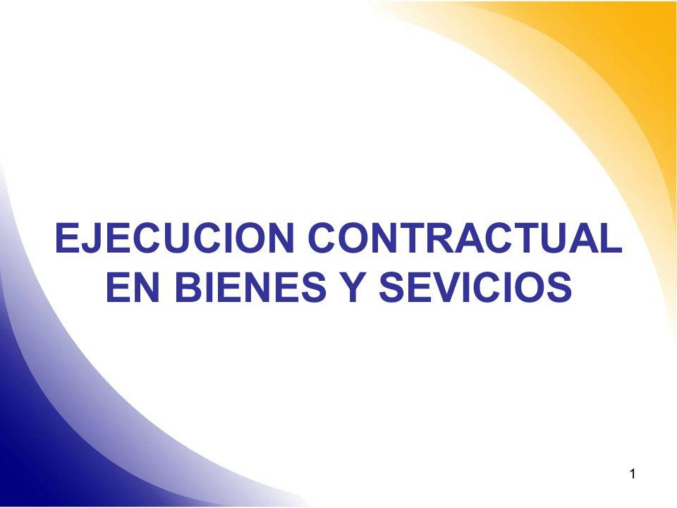 11 EJECUCION CONTRACTUAL EN BIENES Y SEVICIOS