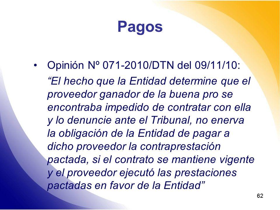 62 Pagos Opinión Nº 071-2010/DTN del 09/11/10: El hecho que la Entidad determine que el proveedor ganador de la buena pro se encontraba impedido de co
