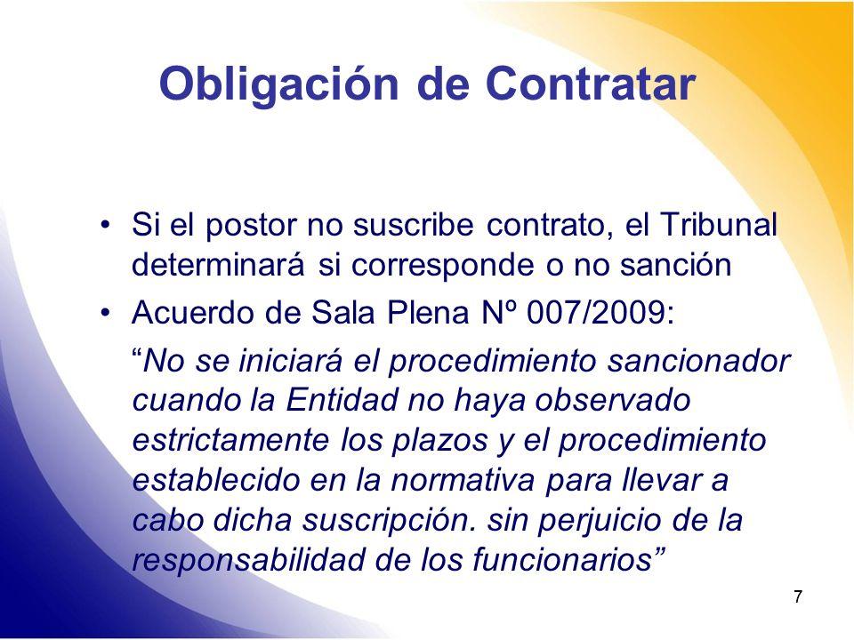 77 Obligación de Contratar Si el postor no suscribe contrato, el Tribunal determinará si corresponde o no sanción Acuerdo de Sala Plena Nº 007/2009: N
