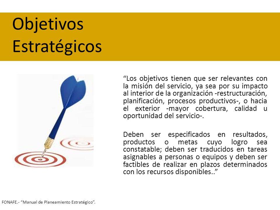 Los objetivos tienen que ser relevantes con la misión del servicio, ya sea por su impacto al interior de la organización -restructuración, planificaci
