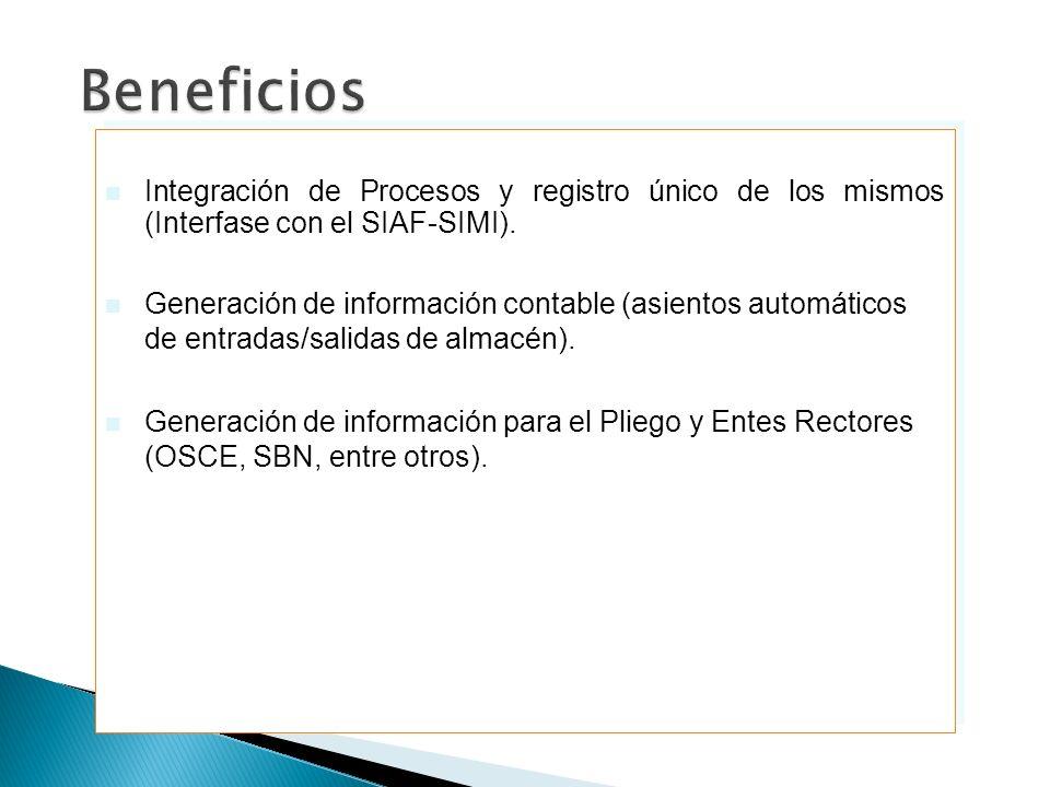 Integración de Procesos y registro único de los mismos (Interfase con el SIAF-SIMI). Generación de información contable (asientos automáticos de entra
