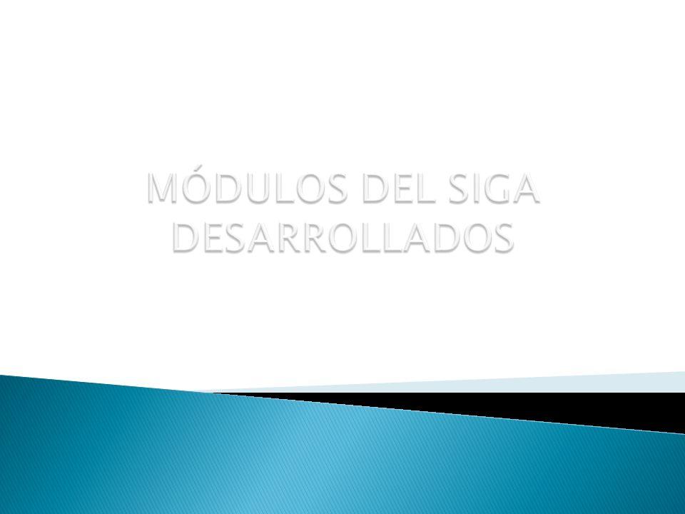Esta compuesta por 3 módulos: Módulo de Logística (SIGA-ML).