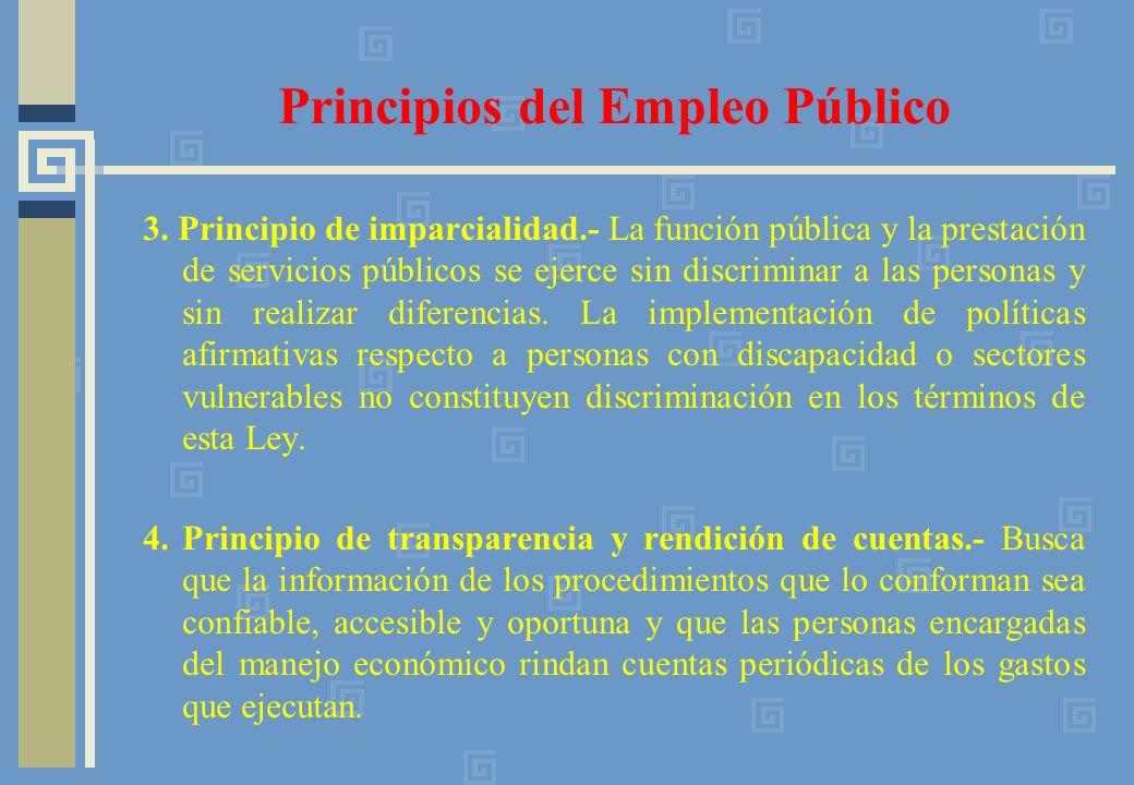 3. Principio de imparcialidad.- La función pública y la prestación de servicios públicos se ejerce sin discriminar a las personas y sin realizar difer