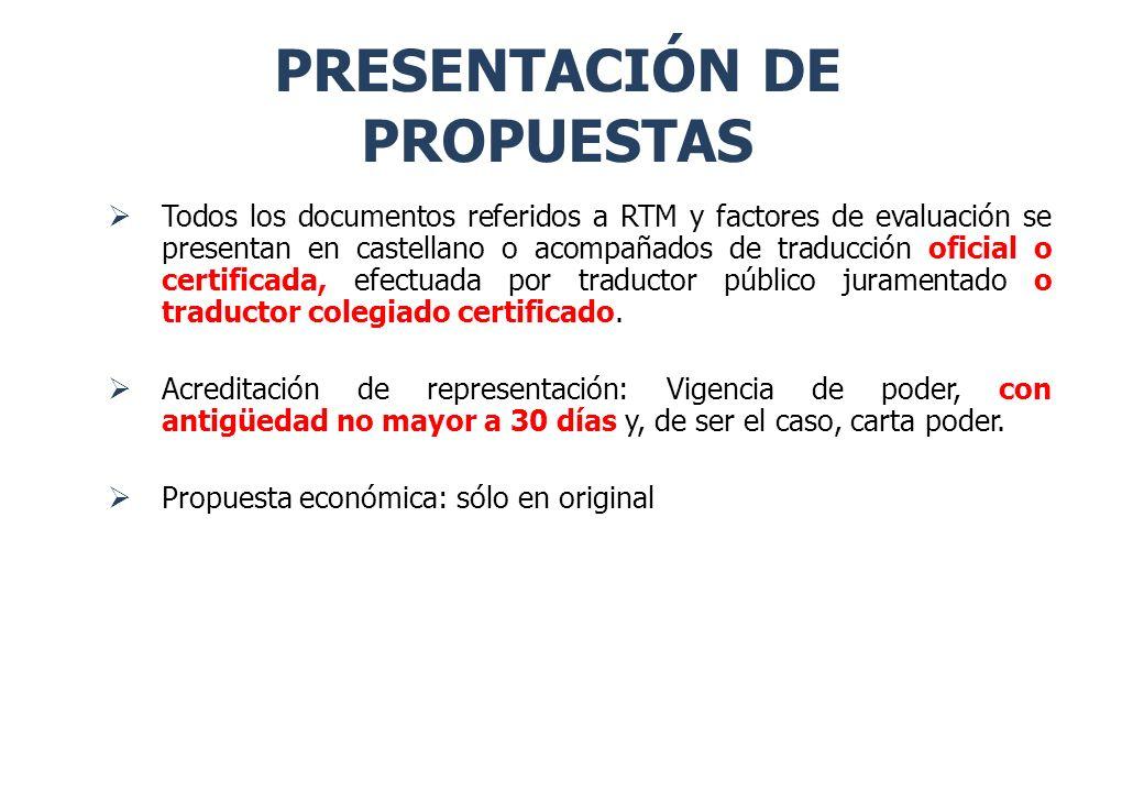 Todos los documentos referidos a RTM y factores de evaluación se presentan en castellano o acompañados de traducción oficial o certificada, efectuada