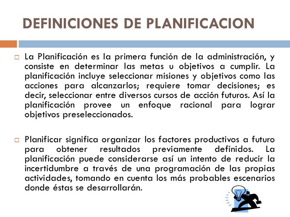 INSTRUMENTOS PARA UNA BUENA GESTIÓN El plan: Es el producto del proceso de planificación.