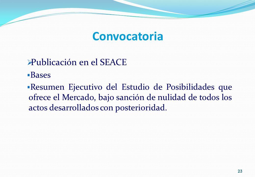 Convocatoria Publicación en el SEACE Bases Resumen Ejecutivo del Estudio de Posibilidades que ofrece el Mercado, bajo sanción de nulidad de todos los