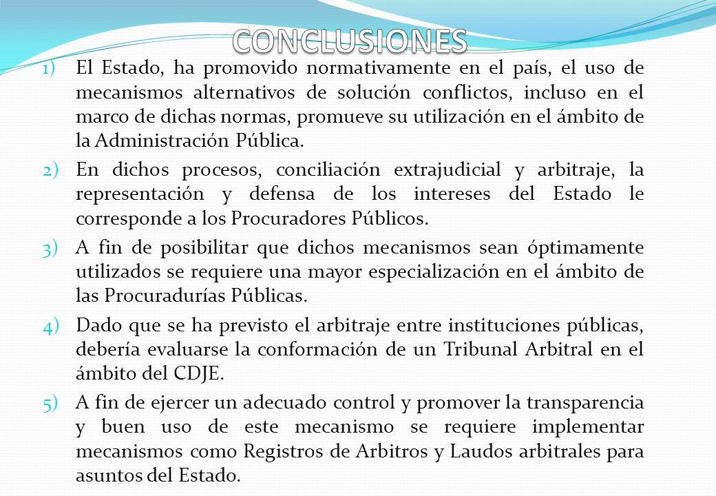 1) El Estado, ha promovido normativamente en el país, el uso de mecanismos alternativos de solución conflictos, incluso en el marco de dichas normas,