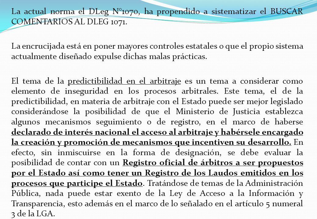 La actual norma el DLeg N°1070, ha propendido a sistematizar el BUSCAR COMENTARIOS AL DLEG 1071. La encrucijada está en poner mayores controles estata