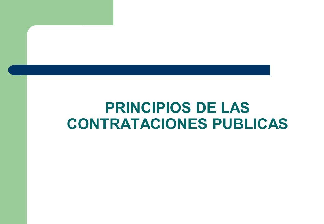 PRINCIPIOS DE LAS CONTRATACIONES PUBLICAS