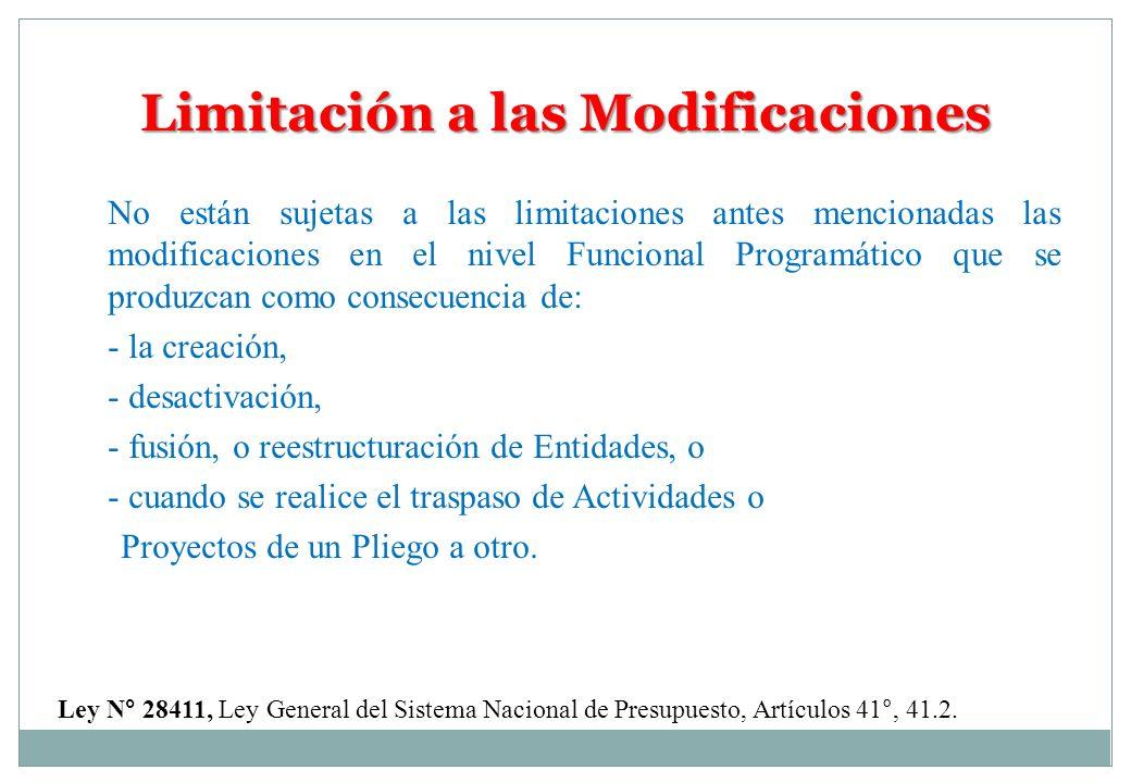 Limitación a las Modificaciones Ley N° 28411, Ley General del Sistema Nacional de Presupuesto, Artículos 41°, 41.2. No están sujetas a las limitacione