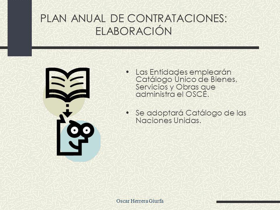 Las Entidades emplearán Catálogo Único de Bienes, Servicios y Obras que administra el OSCE.