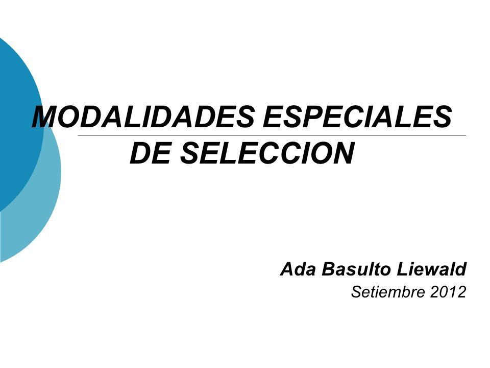 Modalidades especiales Finalidad: Modernizar la gestión del Estado haciendo más eficientes las compras estatales, simplificando los procedimientos y garantizando su transparencia.