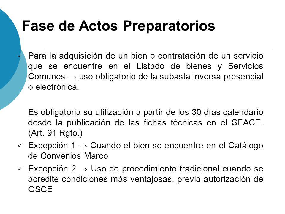 Fase de Actos Preparatorios Para la adquisición de un bien o contratación de un servicio que se encuentre en el Listado de bienes y Servicios Comunes