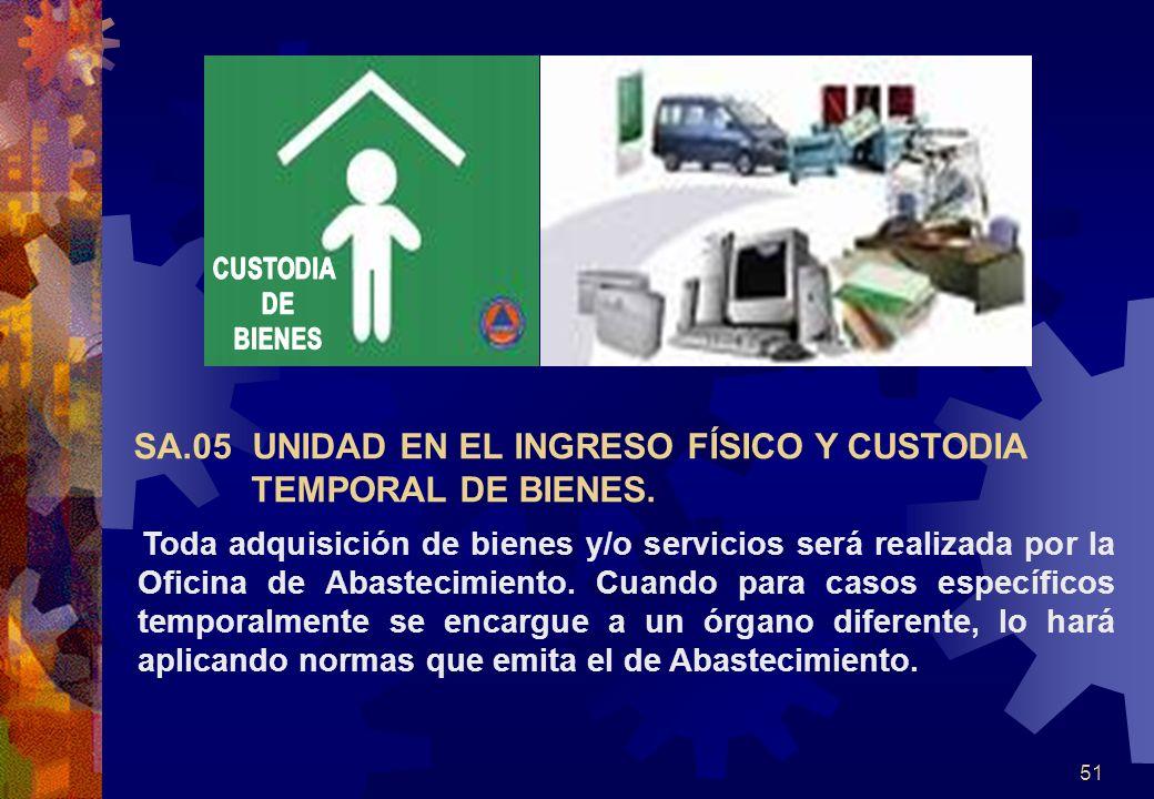 51 Toda adquisición de bienes y/o servicios será realizada por la Oficina de Abastecimiento. Cuando para casos específicos temporalmente se encargue a