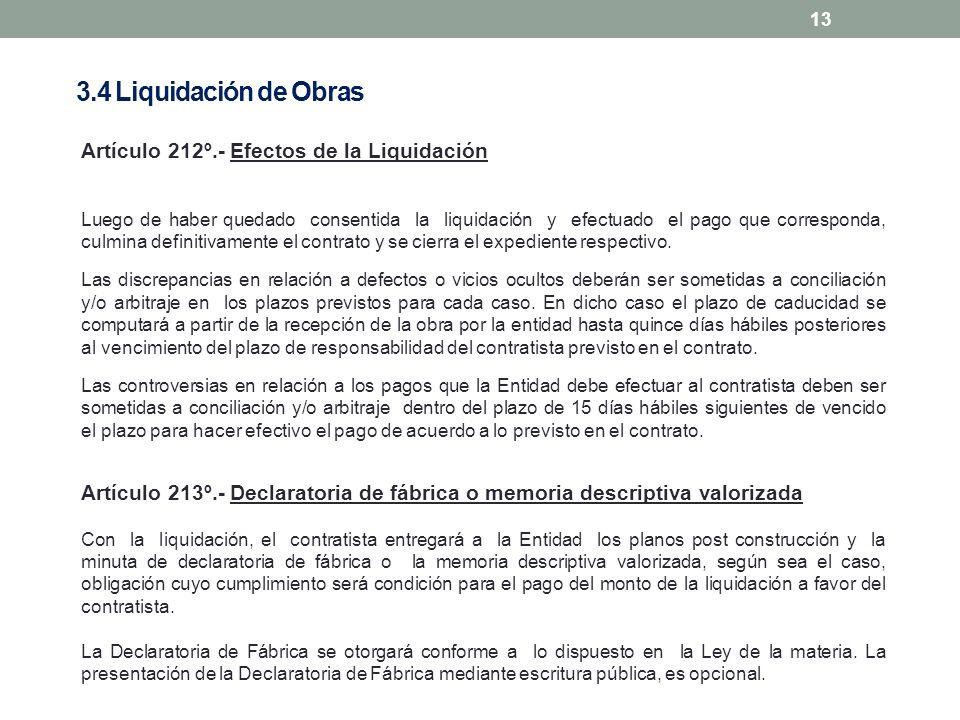 13 Artículo 212º.- Efectos de la Liquidación Luego de haber quedado consentida la liquidación y efectuado el pago que corresponda, culmina definitivam