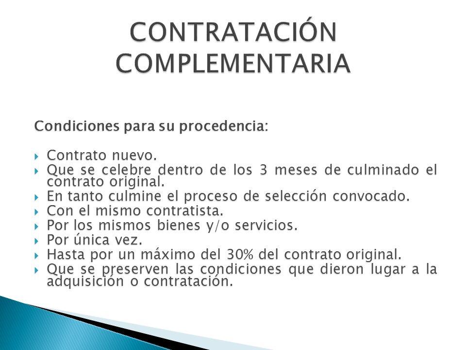 Condiciones para su procedencia: Contrato nuevo. Contrato nuevo. Que se celebre dentro de los 3 meses de culminado el contrato original. Que se celebr