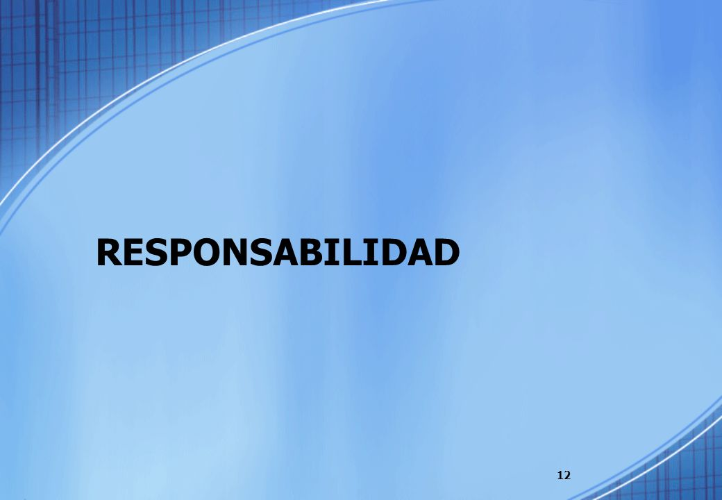 RESPONSABILIDAD 12