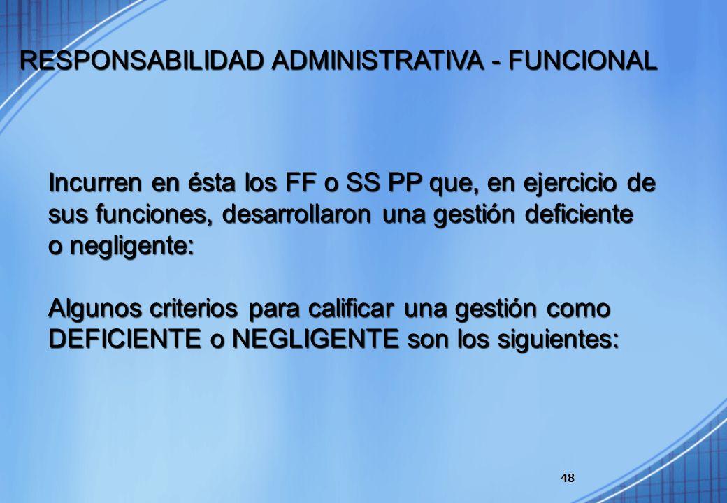 48 Incurren en ésta los FF o SS PP que, en ejercicio de sus funciones, desarrollaron una gestión deficiente o negligente: Algunos criterios para calif