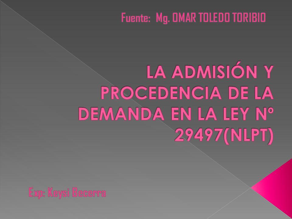 DEMANDA Art.16 LPT Art. 424 y 425 CPC Art. 42 a) Admisión de la Demanda.