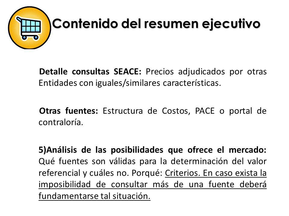 Detalle consultas SEACE: Precios adjudicados por otras Entidades con iguales/similares características. Otras fuentes: Estructura de Costos, PACE o po