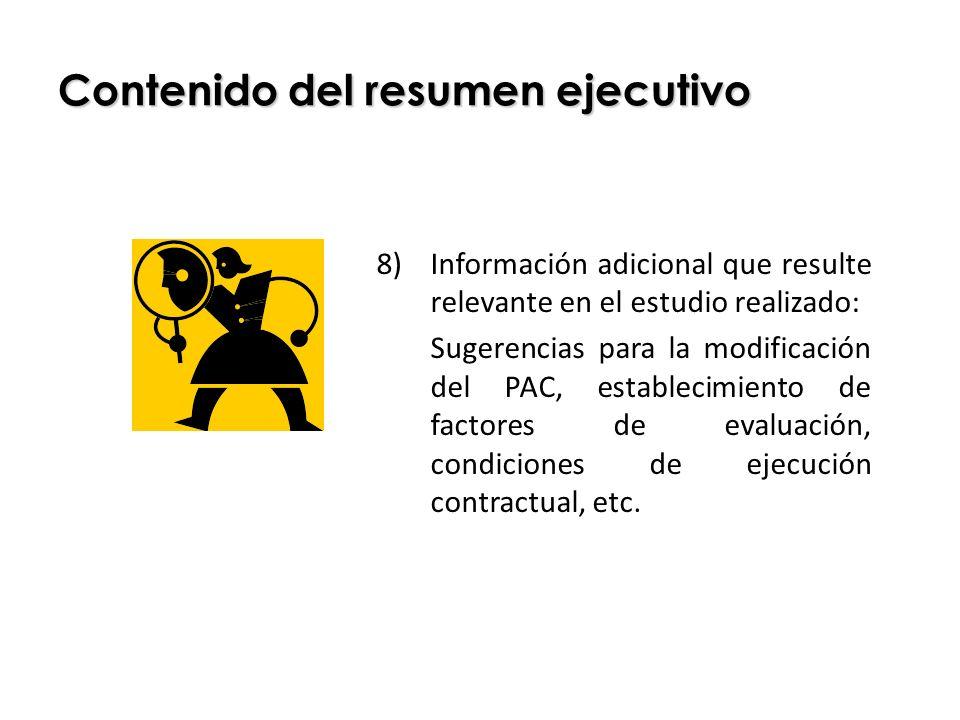Contenido del resumen ejecutivo 8)Información adicional que resulte relevante en el estudio realizado: Sugerencias para la modificación del PAC, estab