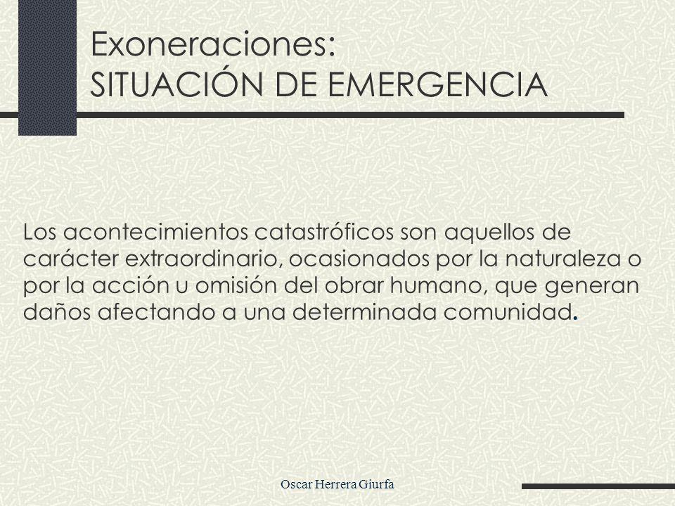 Oscar Herrera Giurfa RESOLUCIÓN DEL TITULAR DE LA ENTIDAD ACUERDO DIRECTORIO (Empresas) ACUERDO DE CONCEJO (Gobiernos Regionales y Locales) FACULTAD INDELEGABLE PUBLICACIÓN Excepto Militares INFORME (s) TECNICO y LEGAL 10 días - Informe - Resolución SEACE Procedimiento de la Exoneración 10 días