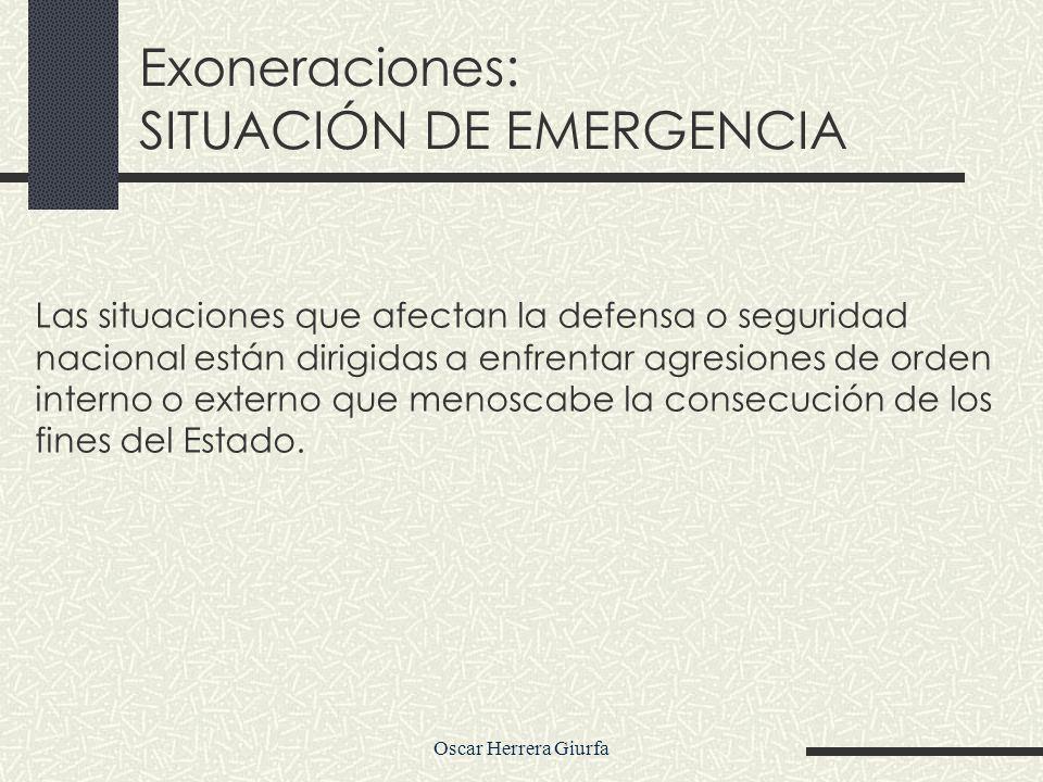 Oscar Herrera Giurfa En contrataciones por Situación de Desabastecimiento Inminente o Situación de Emergencia NO PROCEDE LAS CONTRATACIONES COMPLEMENTARIAS.